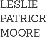Leslie Patrick Moore